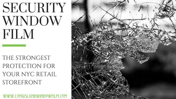 Retail security window film new york city