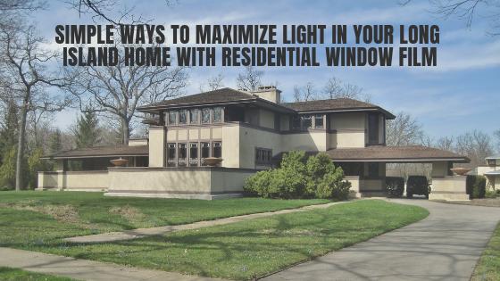 energy efficient window film long island residental